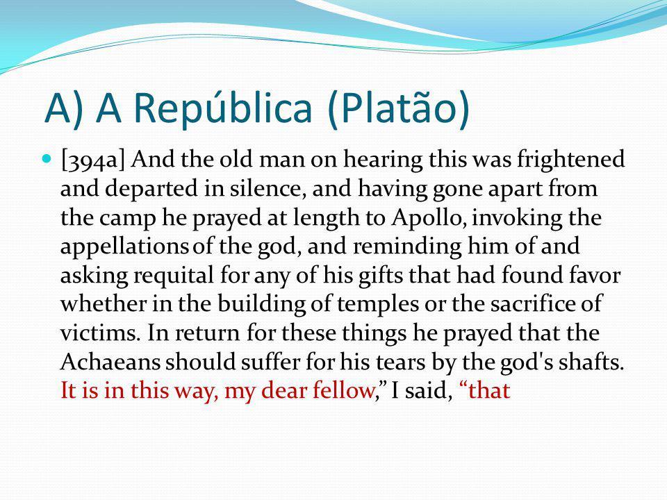 A) A República (Platão)