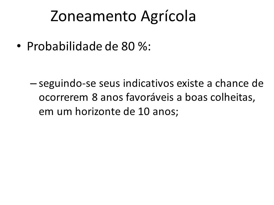 Zoneamento Agrícola Probabilidade de 80 %: