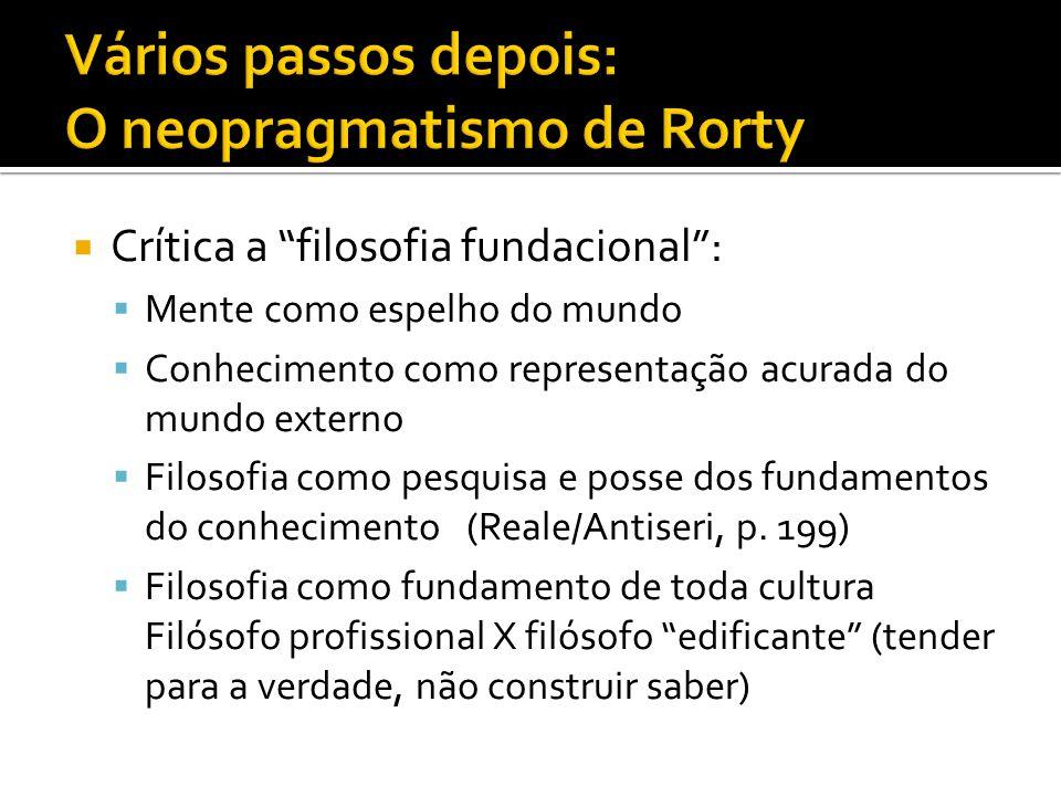 Vários passos depois: O neopragmatismo de Rorty