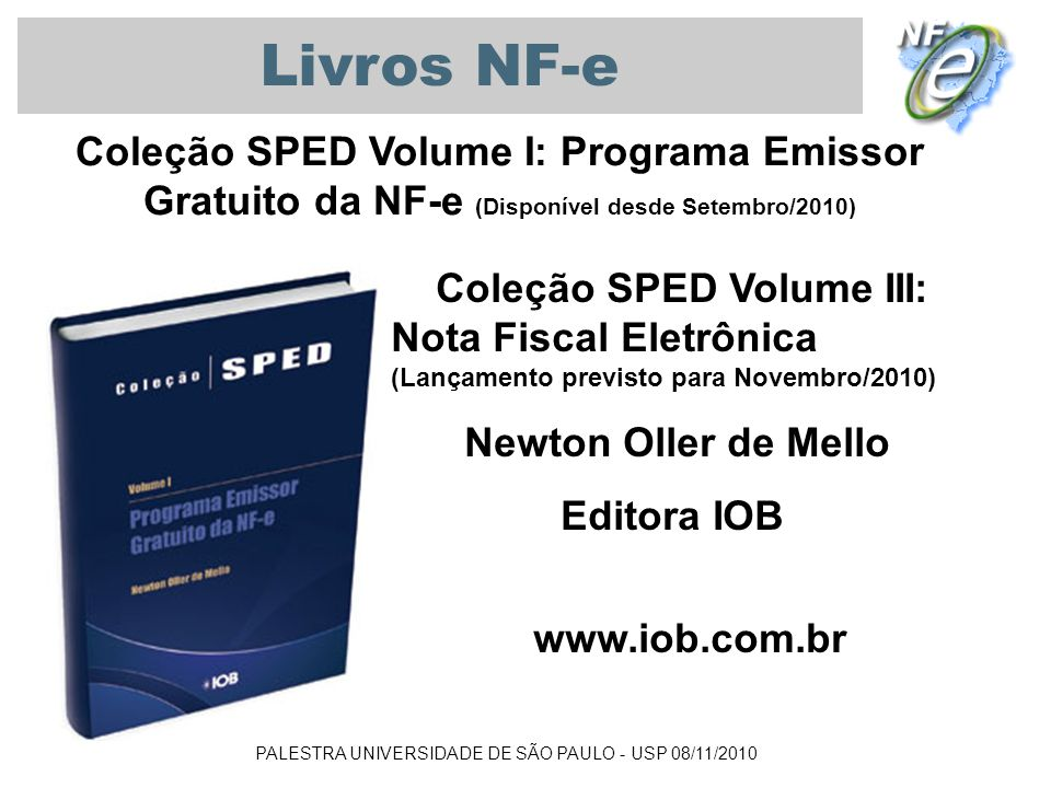 Livros NF-e Coleção SPED Volume I: Programa Emissor Gratuito da NF-e (Disponível desde Setembro/2010)