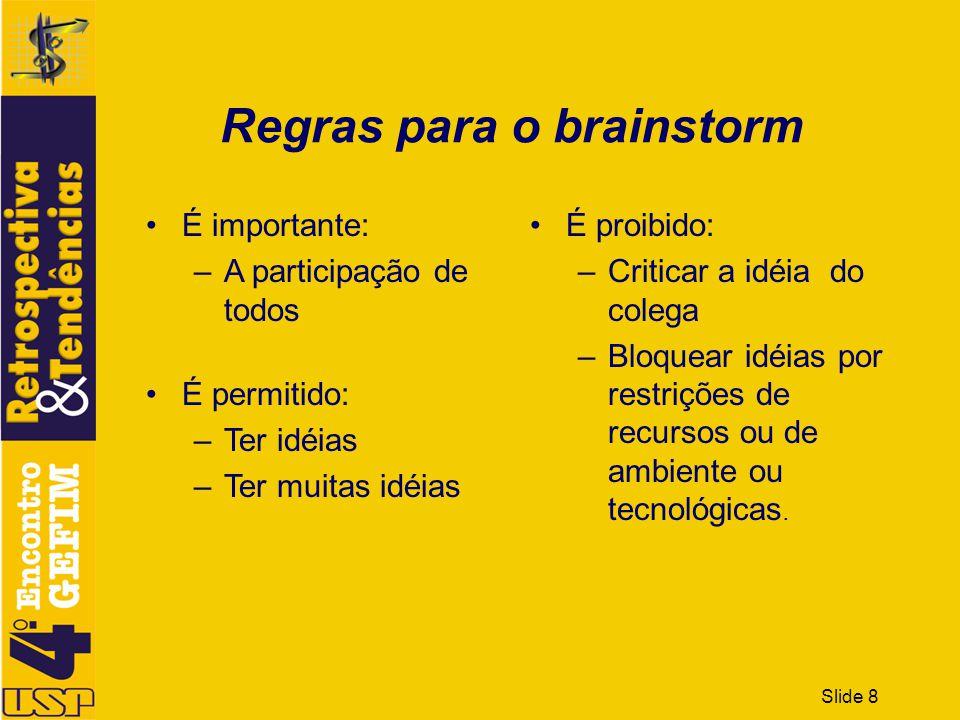 Regras para o brainstorm