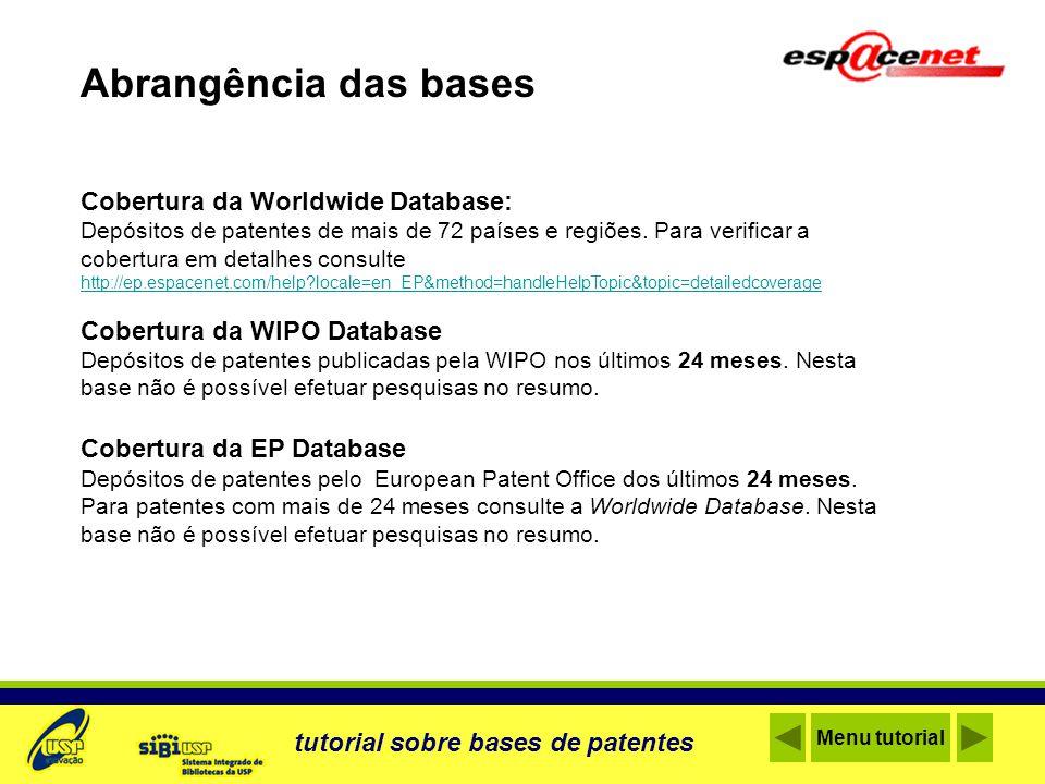 Abrangência das bases Cobertura da Worldwide Database: