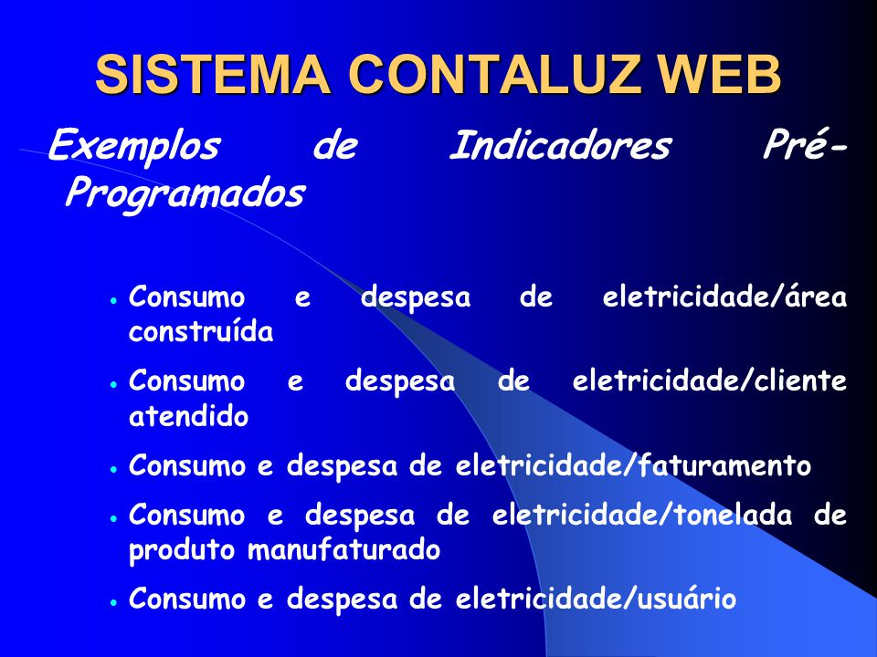 SISTEMA CONTALUZ WEB Exemplos de Indicadores Pré-Programados