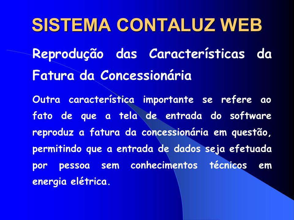 SISTEMA CONTALUZ WEB Reprodução das Características da Fatura da Concessionária.