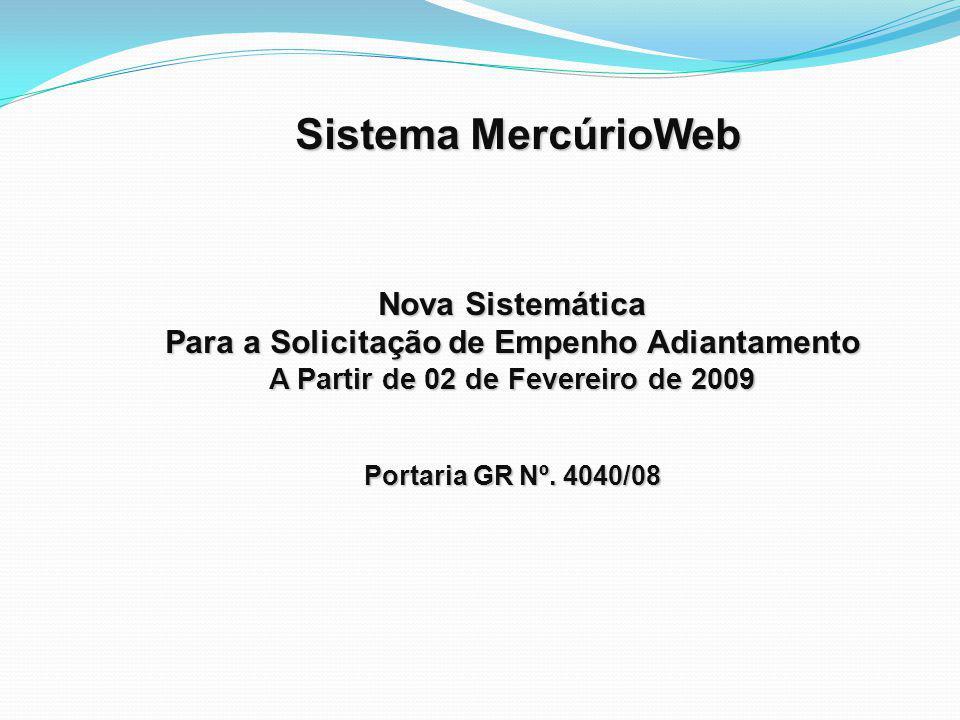 Sistema MercúrioWeb Nova Sistemática