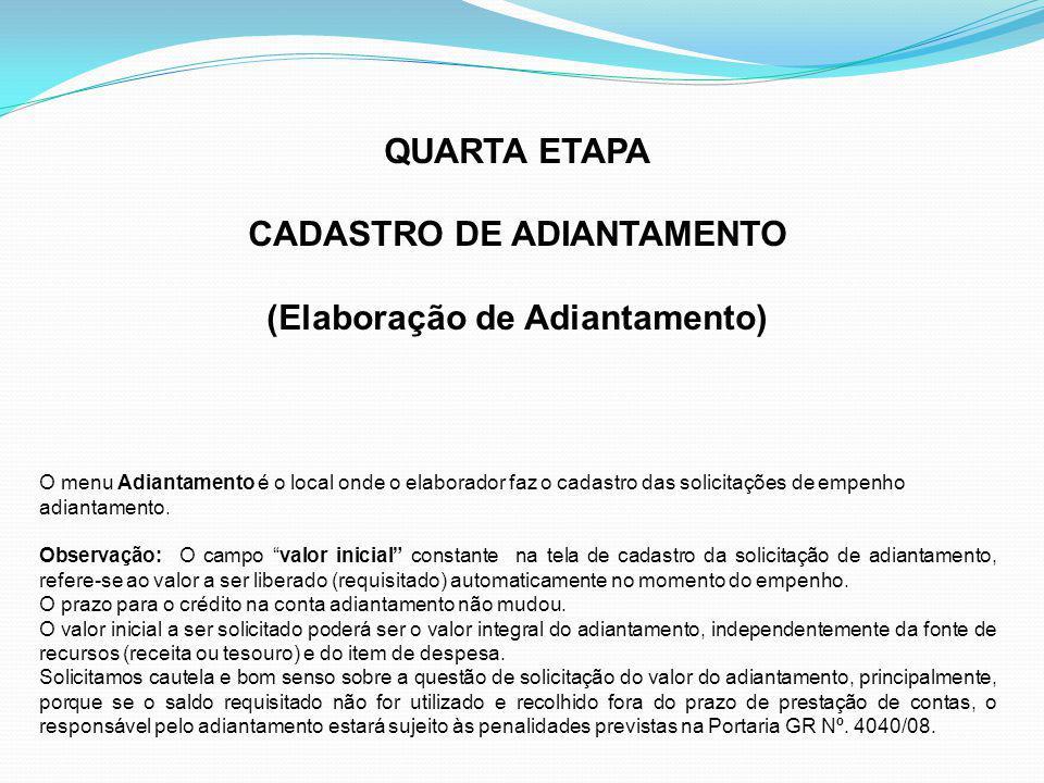 CADASTRO DE ADIANTAMENTO (Elaboração de Adiantamento)