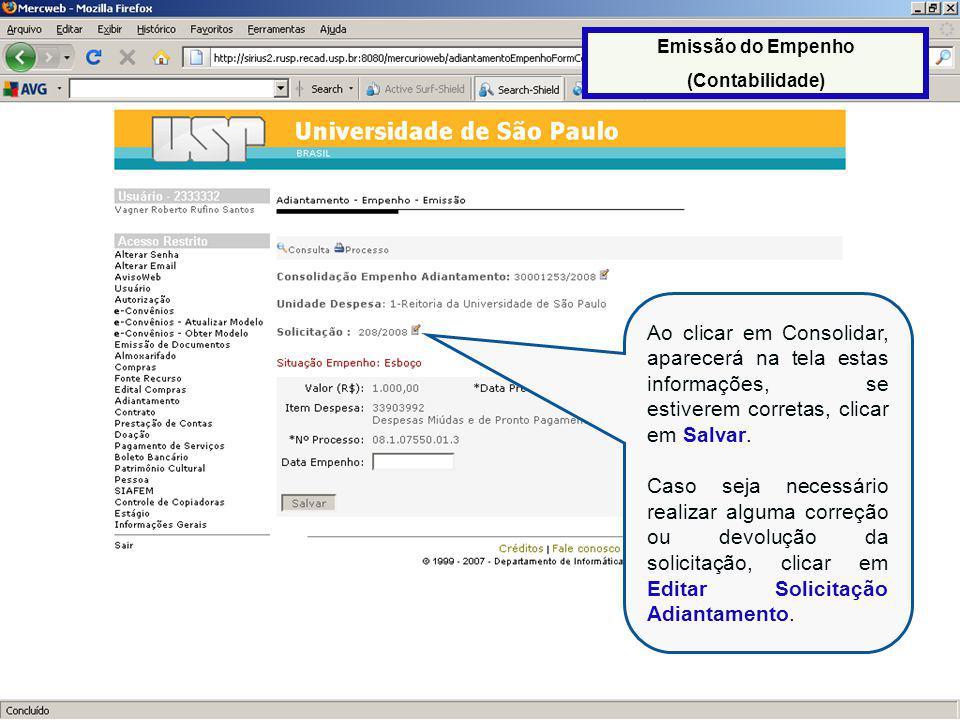 Emissão do Empenho (Contabilidade) Ao clicar em Consolidar, aparecerá na tela estas informações, se estiverem corretas, clicar em Salvar.