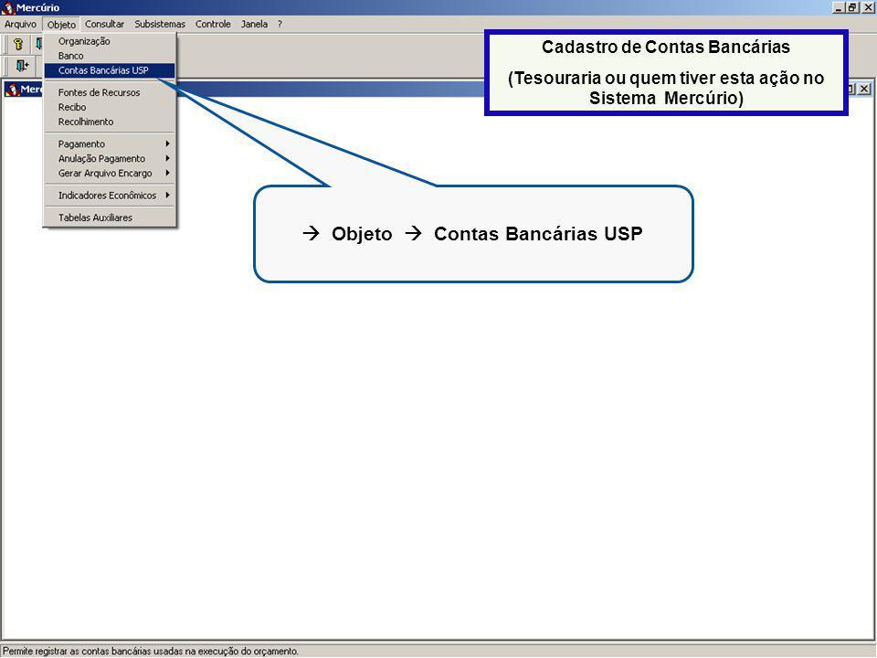  Objeto  Contas Bancárias USP