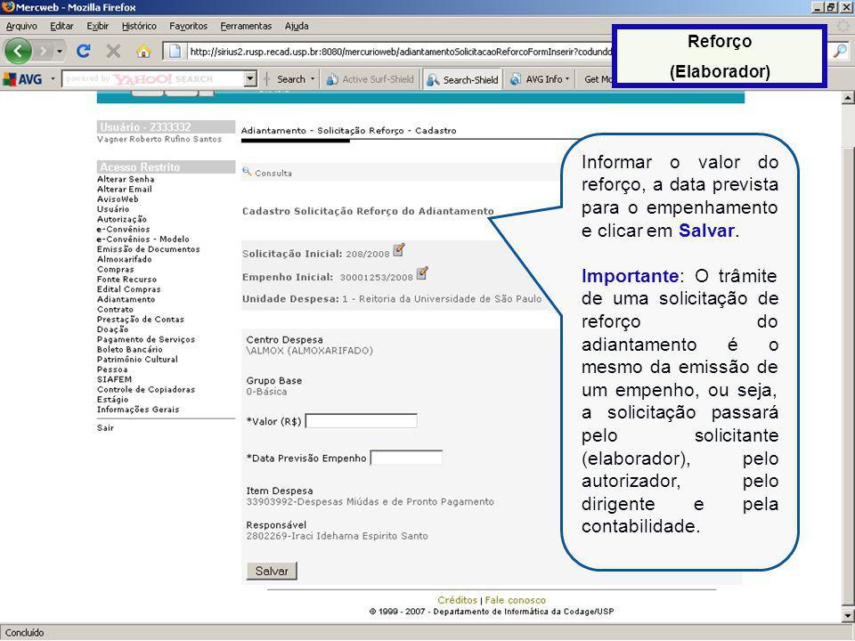 Reforço (Elaborador) Informar o valor do reforço, a data prevista para o empenhamento e clicar em Salvar.