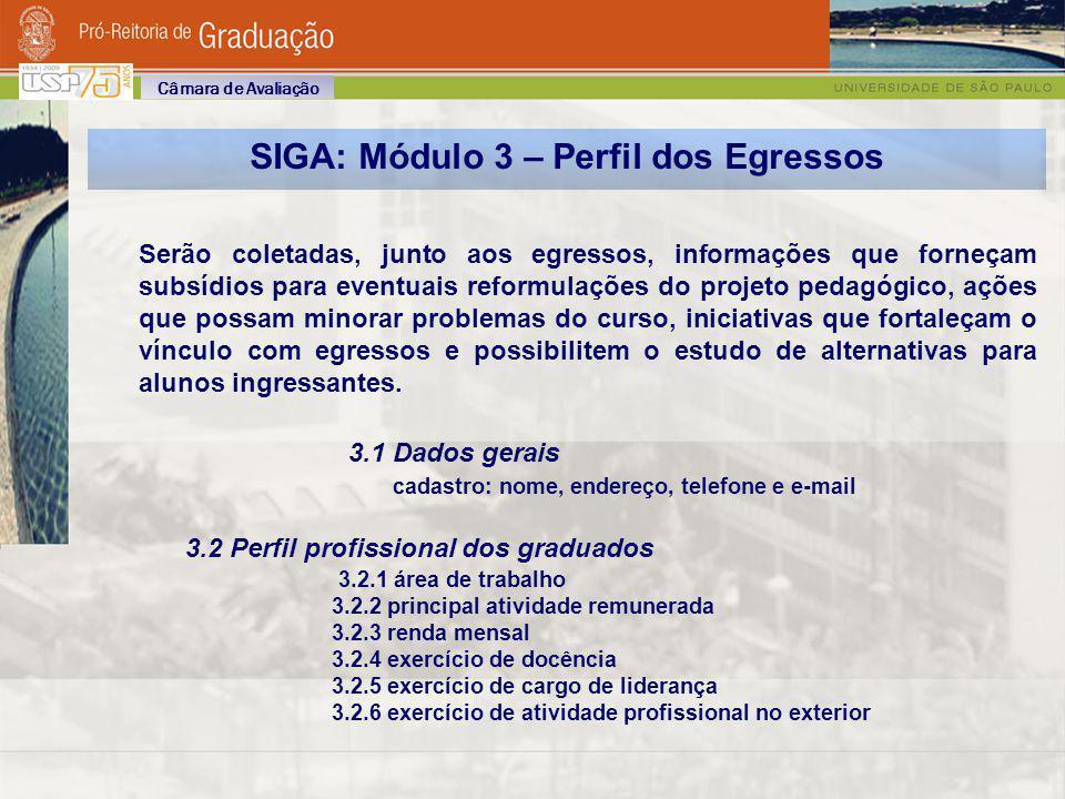 SIGA: Módulo 3 – Perfil dos Egressos