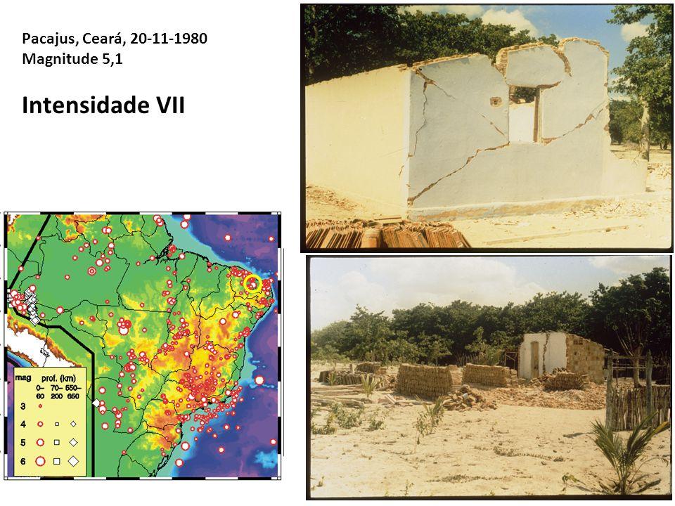 Intensidade VII Pacajus, Ceará, 20-11-1980 Magnitude 5,1