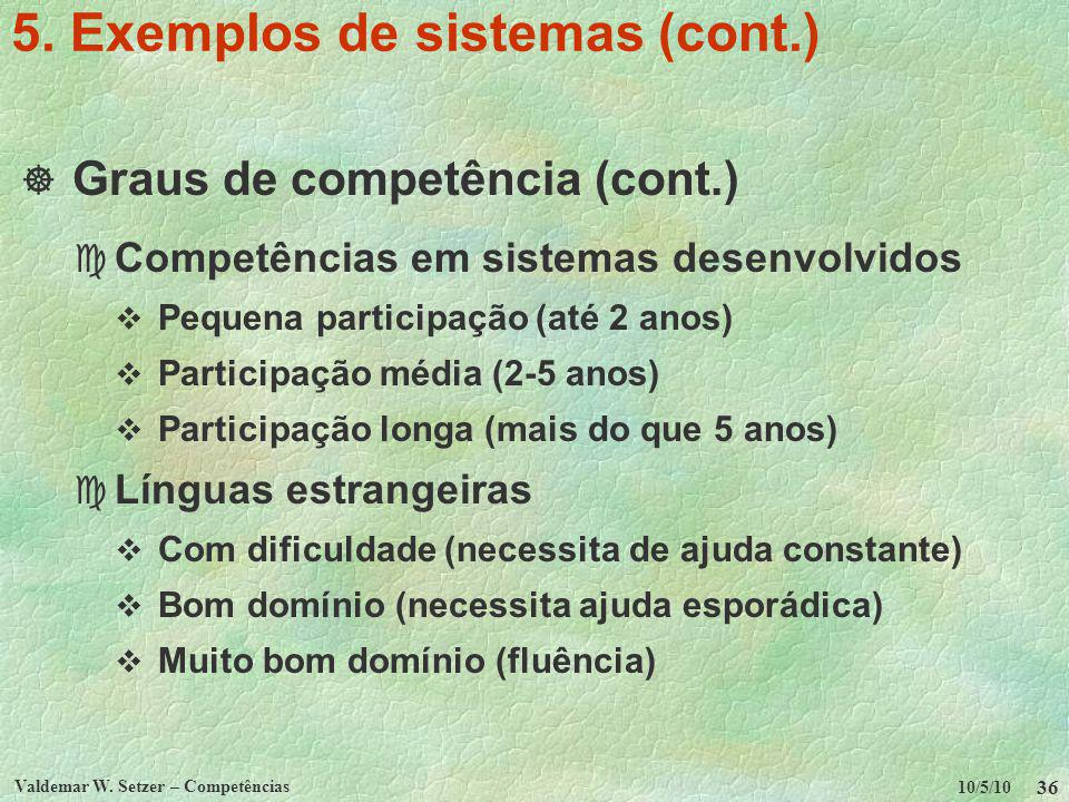 5. Exemplos de sistemas (cont.)