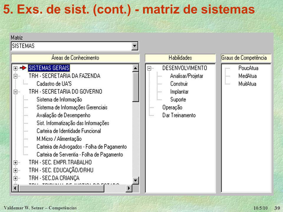 5. Exs. de sist. (cont.) - matriz de sistemas