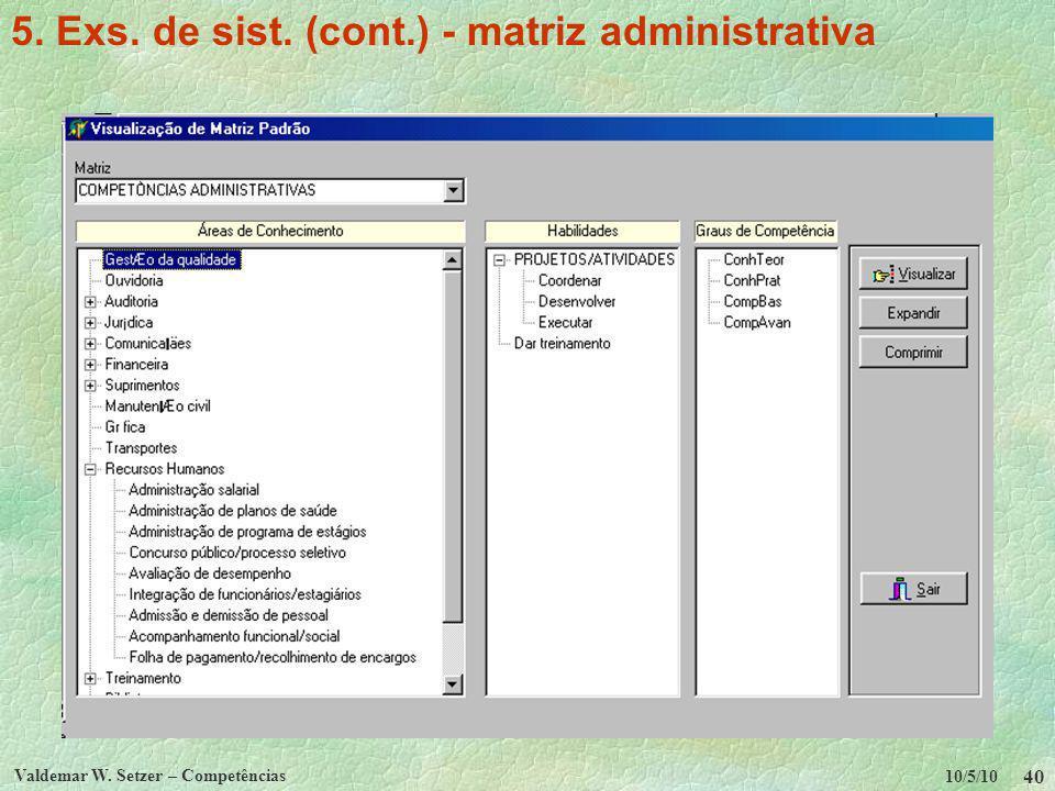 5. Exs. de sist. (cont.) - matriz administrativa