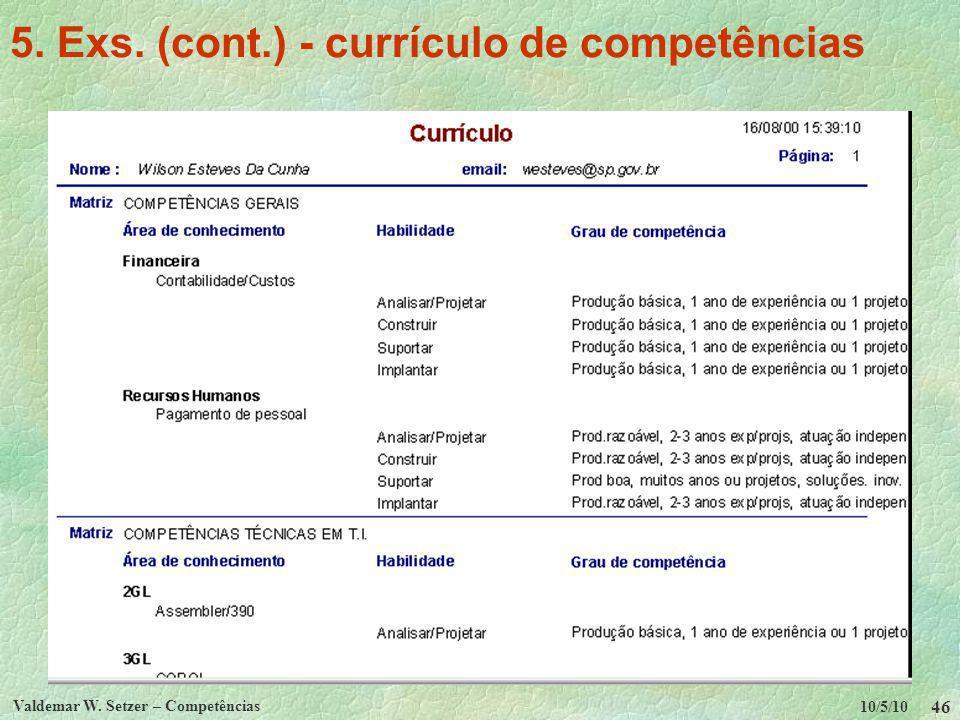5. Exs. (cont.) - currículo de competências
