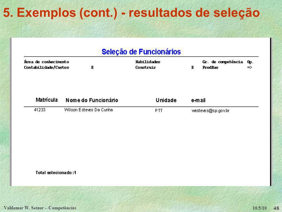 5. Exemplos (cont.) - resultados de seleção