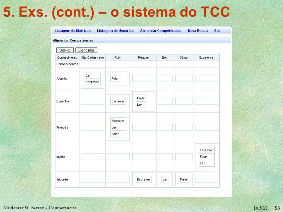 5. Exs. (cont.) – o sistema do TCC