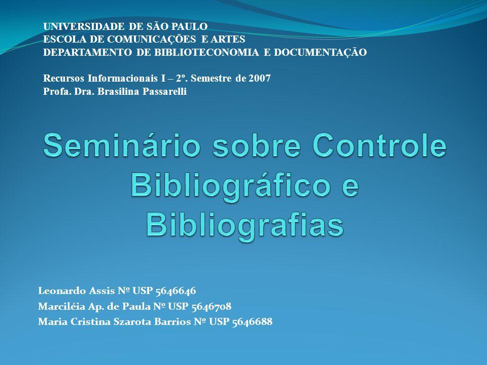 Seminário sobre Controle Bibliográfico e Bibliografias