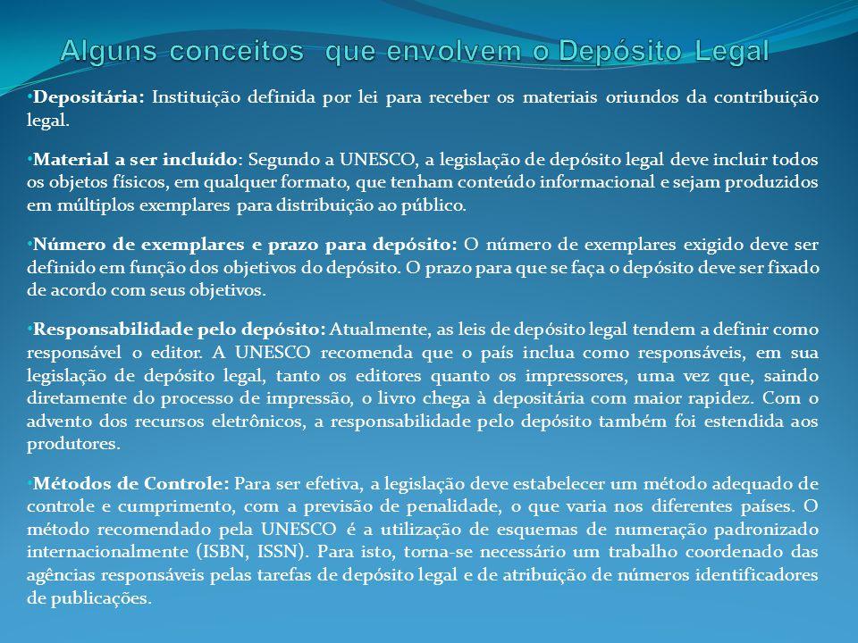 Alguns conceitos que envolvem o Depósito Legal