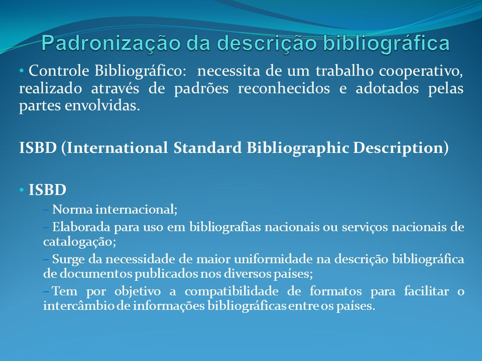 Padronização da descrição bibliográfica