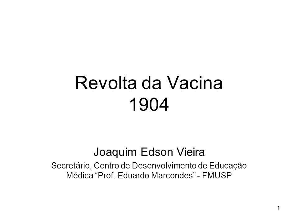 Revolta da Vacina 1904 Joaquim Edson Vieira