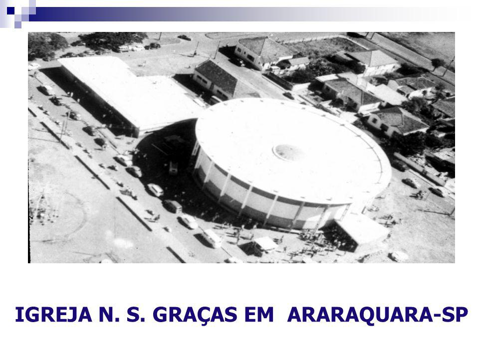 IGREJA N. S. GRAÇAS EM ARARAQUARA-SP