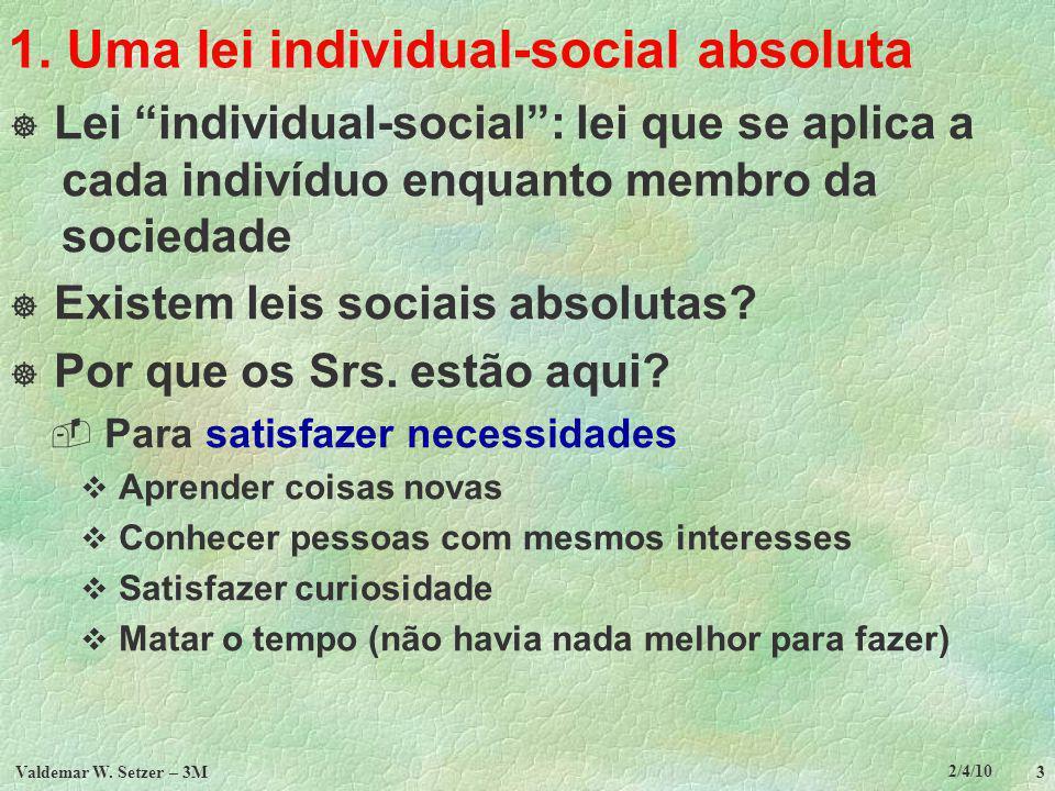 1. Uma lei individual-social absoluta