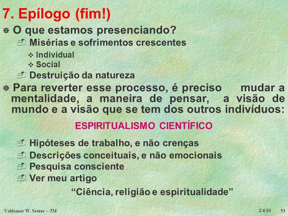 ESPIRITUALISMO CIENTÍFICO Ciência, religião e espiritualidade