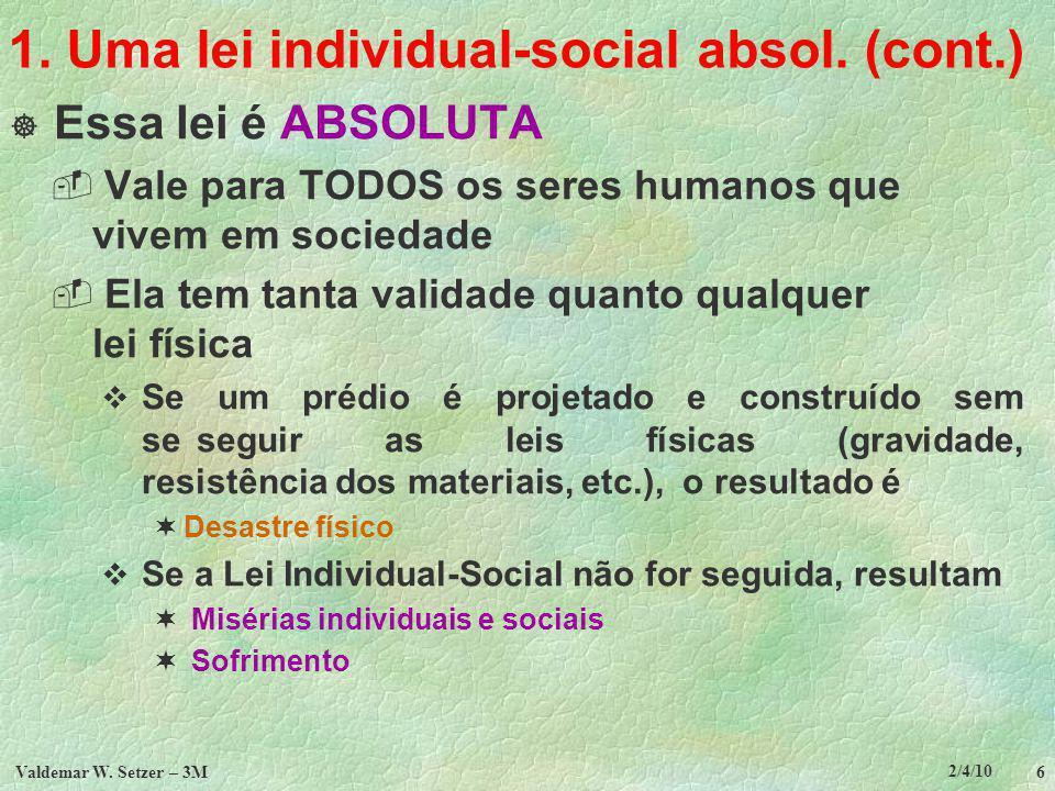 1. Uma lei individual-social absol. (cont.)