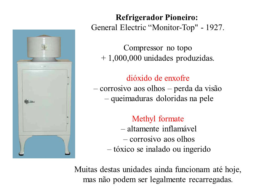 Refrigerador Pioneiro: General Electric Monitor-Top - 1927.