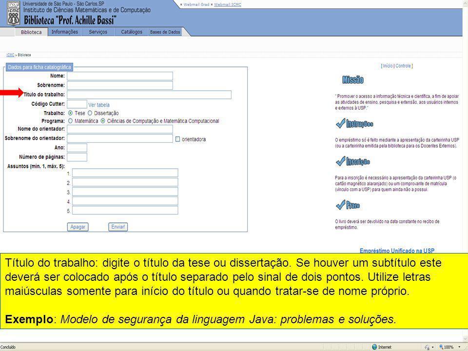 Título do trabalho: digite o título da tese ou dissertação