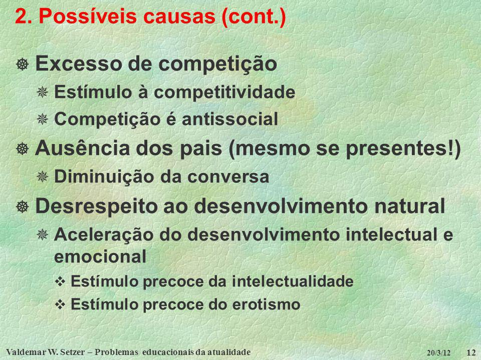 2. Possíveis causas (cont.)