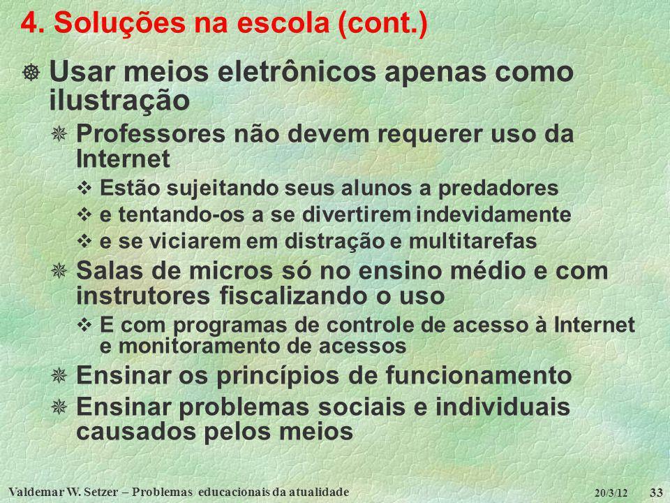 4. Soluções na escola (cont.)