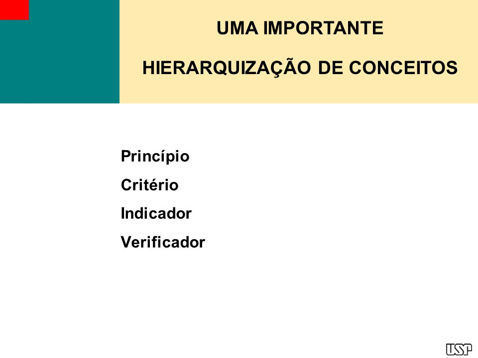 Princípio Critério Indicador Verificador