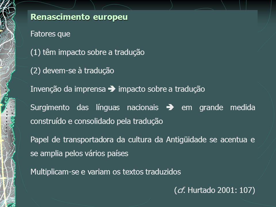 Renascimento europeu Fatores que (1) têm impacto sobre a tradução