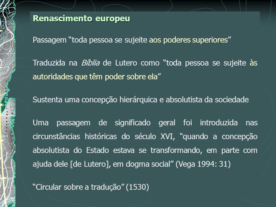 Renascimento europeu Passagem toda pessoa se sujeite aos poderes superiores