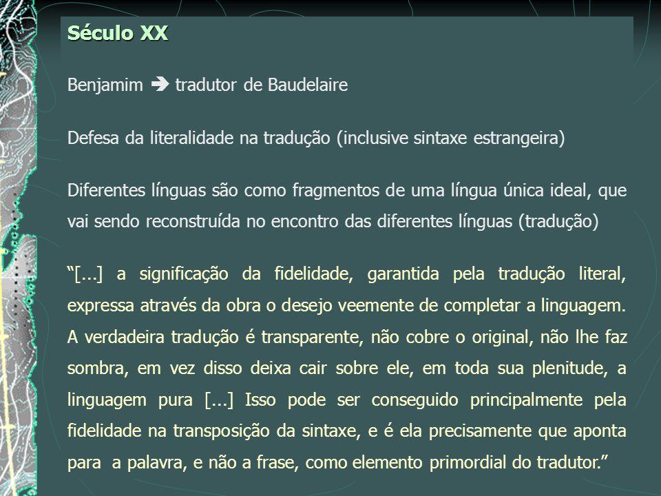 Século XX Benjamim  tradutor de Baudelaire