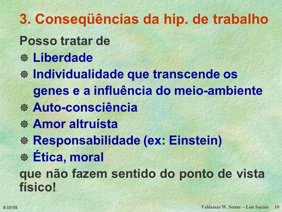 3. Conseqüências da hip. de trabalho