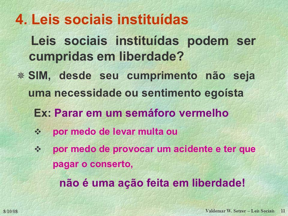 4. Leis sociais instituídas