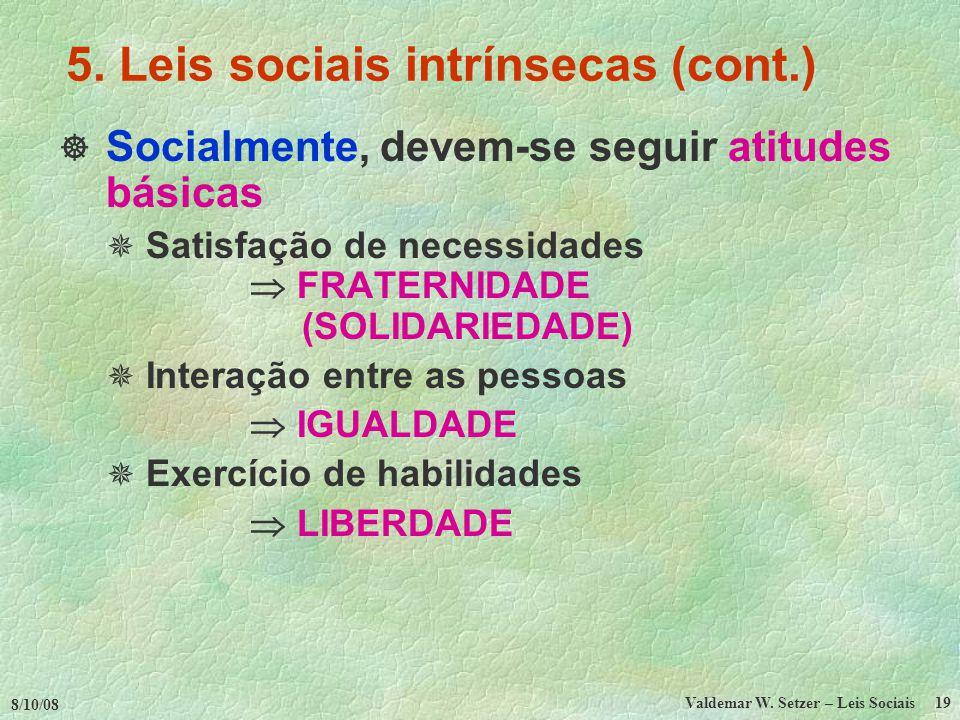5. Leis sociais intrínsecas (cont.)
