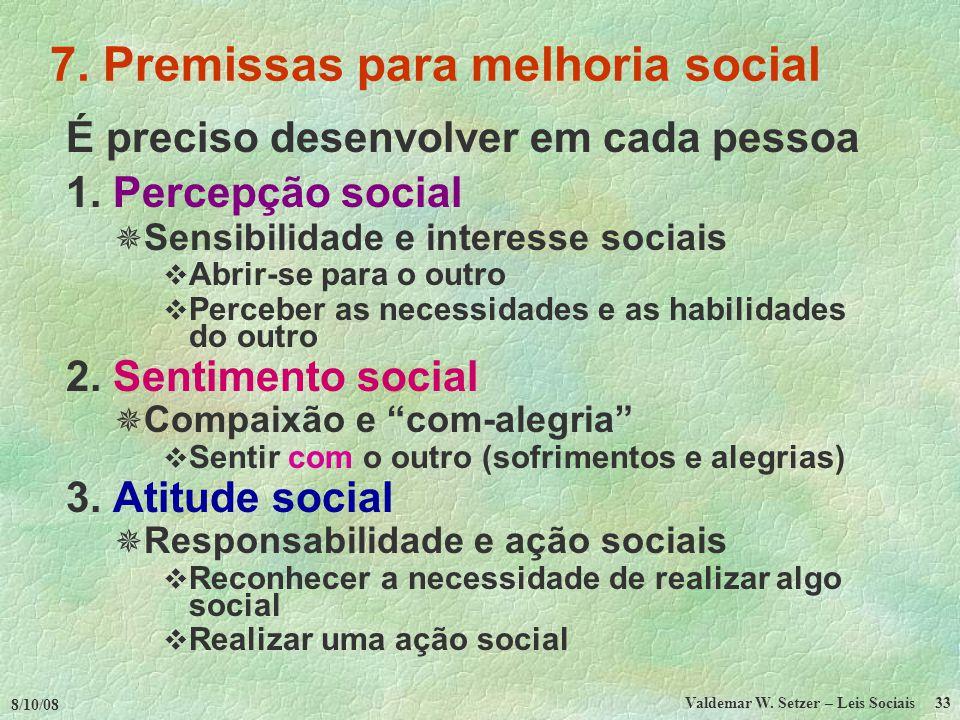 7. Premissas para melhoria social