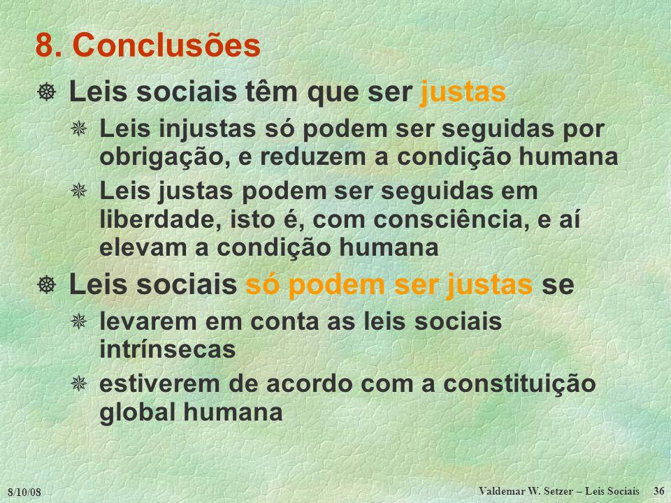 Valdemar W. Setzer – Leis Sociais
