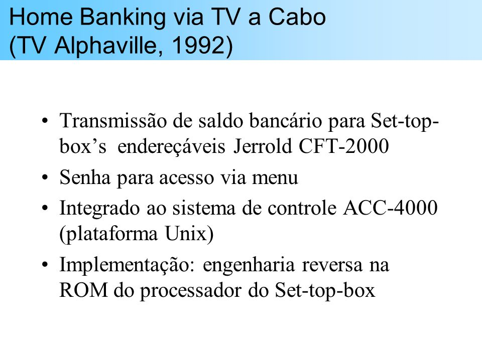 Home Banking via TV a Cabo (TV Alphaville, 1992)