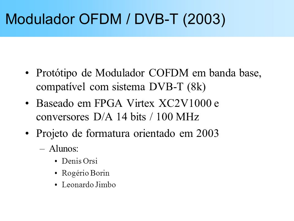 Modulador OFDM / DVB-T (2003)