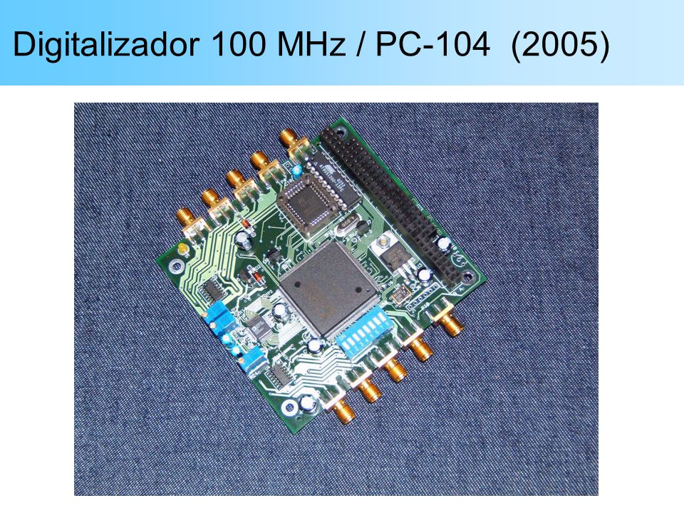Digitalizador 100 MHz / PC-104 (2005)