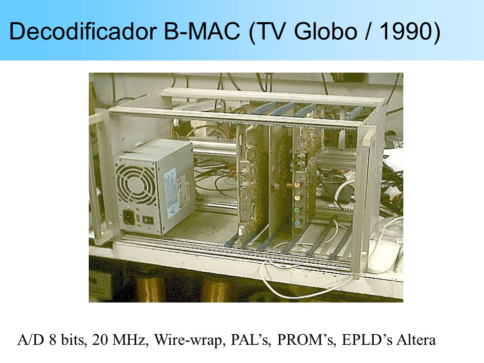 Decodificador B-MAC (TV Globo / 1990)