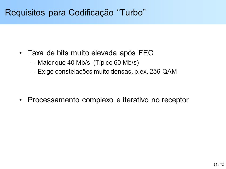 Requisitos para Codificação Turbo