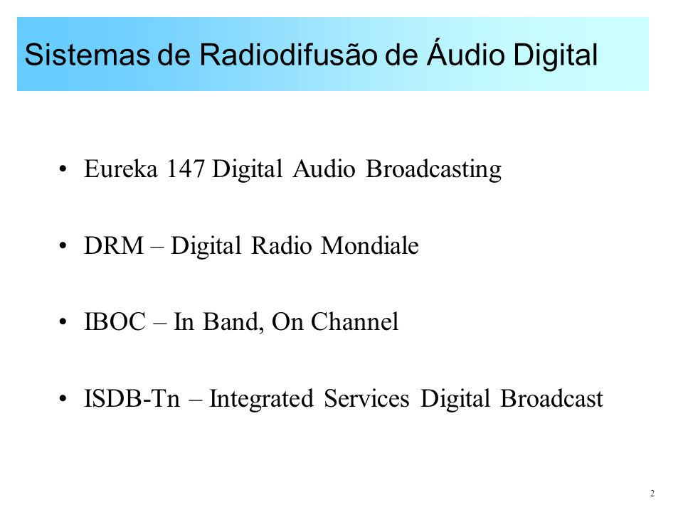 Sistemas de Radiodifusão de Áudio Digital