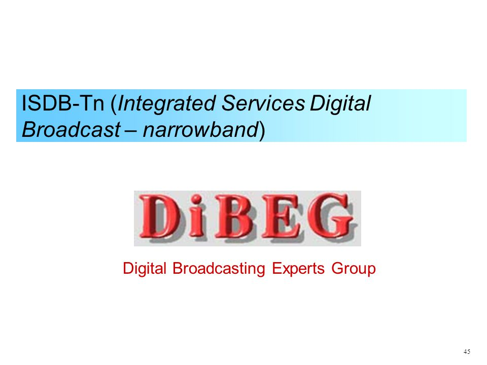 ISDB-Tn (Integrated Services Digital Broadcast – narrowband)