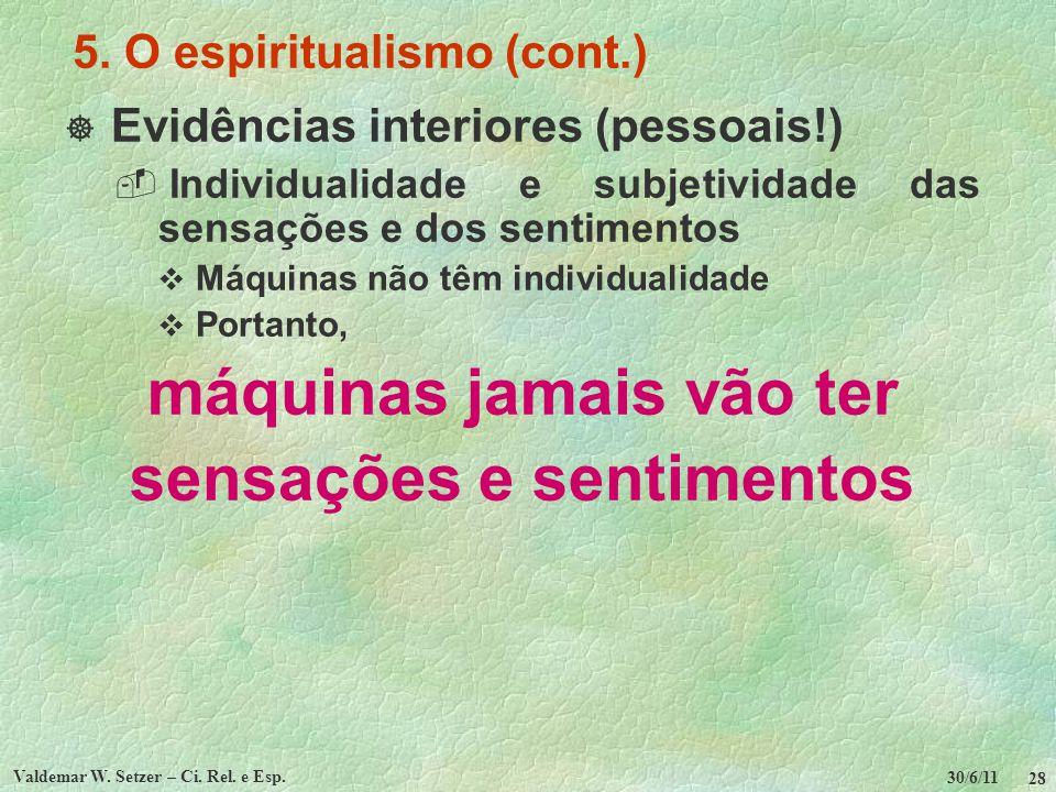5. O espiritualismo (cont.)